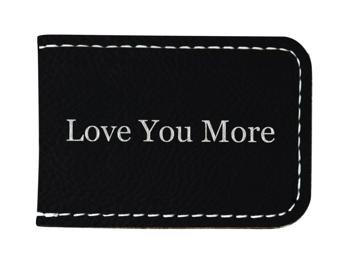 Anniversary Gifts for Men Love You More Husband Gifts Fiance Gifts 3rd Leather Anniversary Gifts 3rd Anniversary Gifts Laser Engraved Leatherette Magnetic Money Clip Black