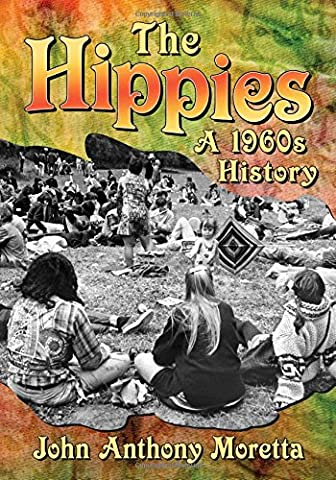 1960 Hippie - The Hippies: A 1960s