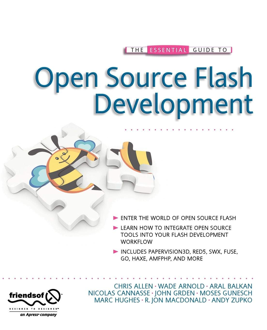 The Essential Guide to Open Source Flash Development: Chris Allen