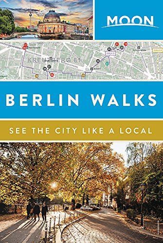 Moon Berlin Walks (Travel Guide)