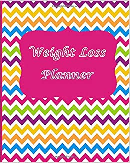 Weight Loss Planner: Live Your Healthiest Life With This