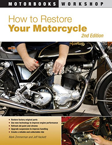 Pdf Transportation How to Restore Your Motorcycle: Second Edition (Motorbooks Workshop)