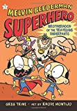 The Brotherhood of the Traveling Underpants (Melvin Beederman, Superhero)