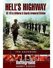 Hell's Highway: U.S. 101st Airborne -1944