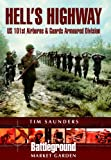 Hell's Highway, Tim Saunders, 0850528372