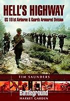 Hell's Highway: U.S. 101st Airborne -1944 (Battleground Europe)
