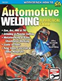 Automotive Welding, Jeffery Zurschmeide, 1932494863