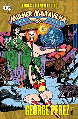 Lendas do Universo DC – Mulher-Maravilha – Volume 3