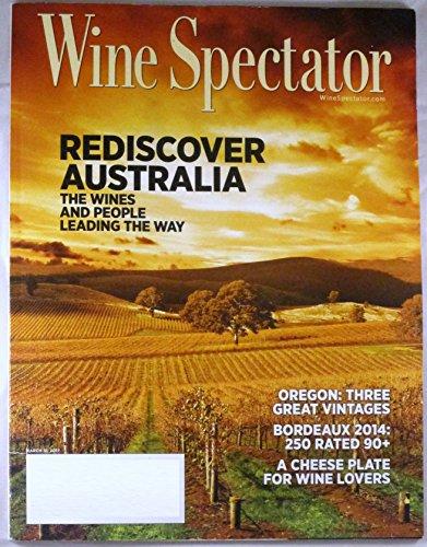 Wine Spectator Magazine - Wine Spectator Magazine March 31, 2017 | Rediscover Australia