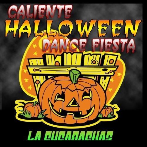 Price comparison product image Caliente Halloween Dance Fiesta by La Cucarachas