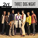 3 dog night greatest hits - 20th Century Masters: The Millennium Collection: Best Of Three Dog Night