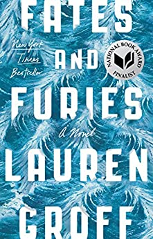 Fates and Furies: A Novel by [Groff, Lauren]