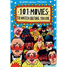 101 Movies to Watch Before You Die