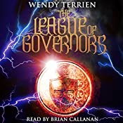 The League of Governors | Wendy Terrien