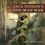 Jack Hinson's One-Man War | Tom C. McKenney