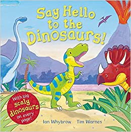 Image result for say hello to the dinosaurs