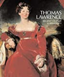 Thomas Lawrence: Regency Power & Brilliance (Yale Center for British Art)