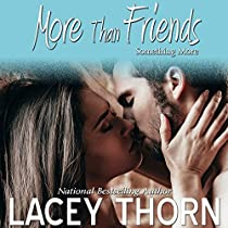 MORE THAN FRIENDS: SOMETHING MORE, BOOK 2