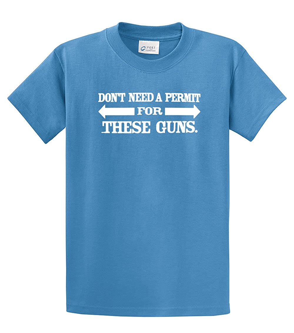 Funny Tee Dont Need A Permit for These Guns