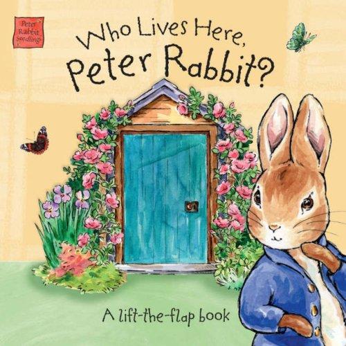 Who Lives Here, Peter Rabbit? pdf epub