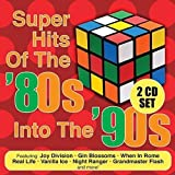 Super Hits of the 80s Into The 90s