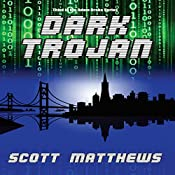 Dark Trojan: The Adam Drake Series, Book 3 | Scott Matthews