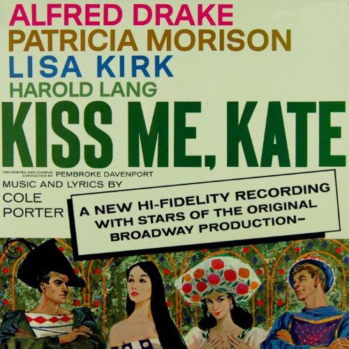 Kiss Me, Kate (Original Broadw...