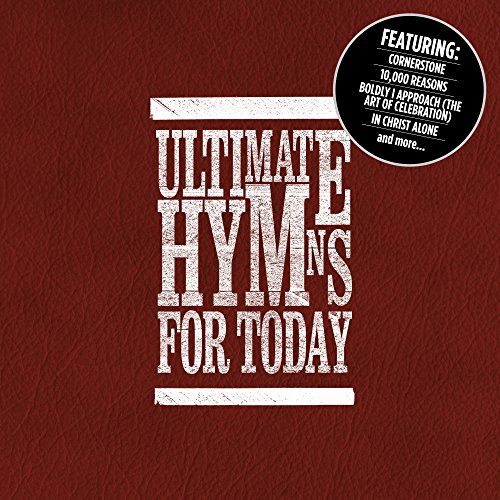 Ultimate Hymns For Today