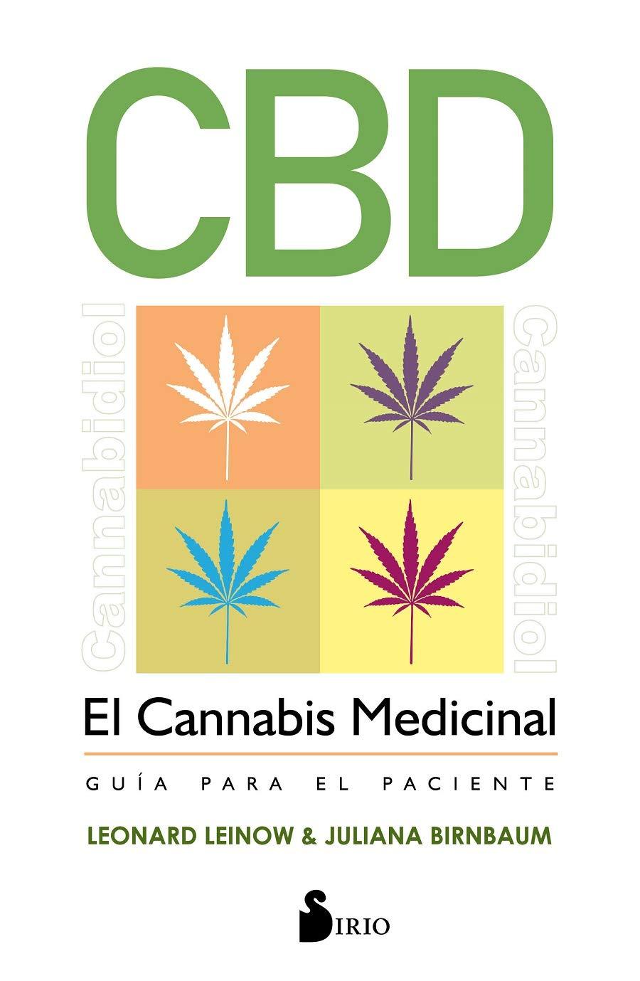 CBD. El cannabis medicinal: Guía para el paciente: Amazon.es ...