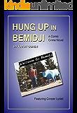 Hung Up in Bemidji