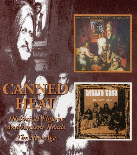 Canned Heat - Historical Figures & Ancient Heads/the New Age /  Canned Heat - Zortam Music