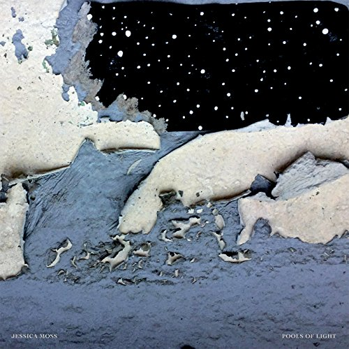 Jessica Moss - Pools Of Light - (CST124) - CD - FLAC - 2017 - HOUND Download