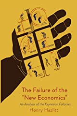 The Failure of the New Economics Paperback
