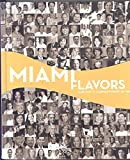 img - for Miami Flavors Cookbook