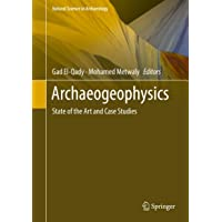 Archaeogeophysics: State of the Art and Case Studies (Natural Science in Archaeology)