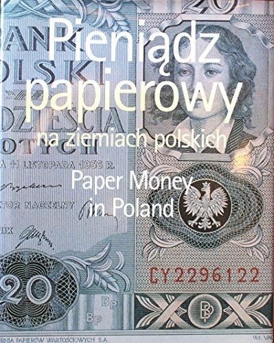 Pieniądz papierowy na ziemiach polskich =: Paper money in Poland (Polish Edition) Lech Kokociński