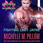 Fighting Lady Jayne : Divinity Warriors, Book 2 | Michelle M. Pillow