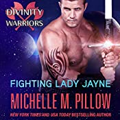 Fighting Lady Jayne: Divinity Warriors | Michelle M. Pillow