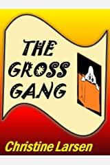 The Gross Gang Kindle Edition