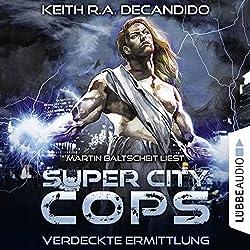 Verdeckte Ermittlung (Super City Cops 2)