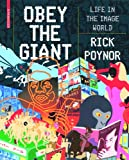 Obey the Giant, Rick Poynor, 3764385006