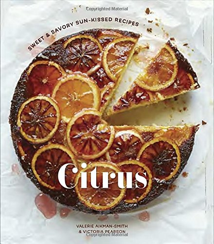 citrus-sweet-and-savory-sun-kissed-recipes