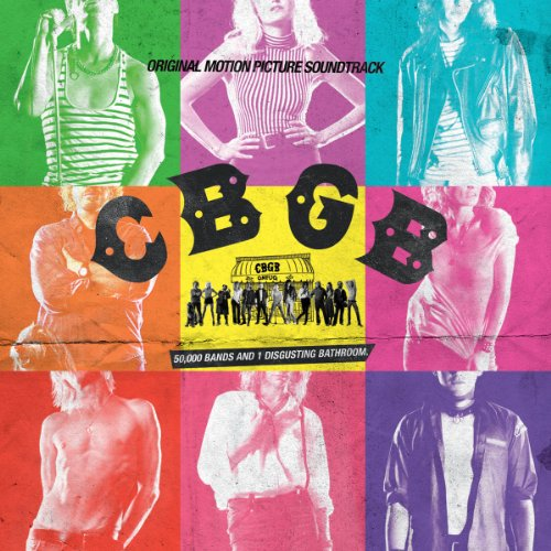 Cbgb: Original Motion Picture ...
