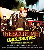 Rescue Me Uncensored, Peter Tolan and Denis Leary, 1557047928