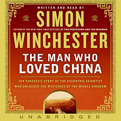 The Man Who Loved China by HarperAudio