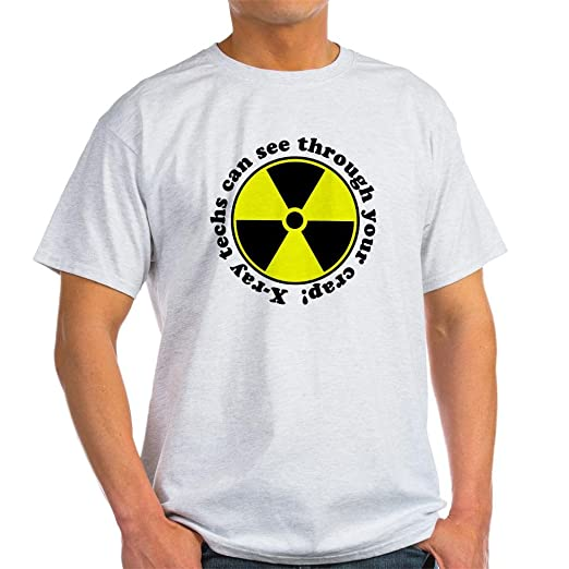 4c52658e Amazon.com: CafePress X-ray techs can see through y Light Cotton T ...