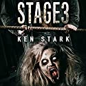 Stage 3 Audiobook by Ken Stark Narrated by Gregory Peyton