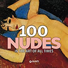 100 nudes: In the art of all times.