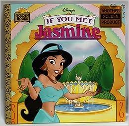 Disney's If You Met Jasmine (If You Met Series) by Margo Lundell (1996-07-03)