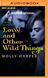 LOVE AND OTHER WILD THINGS (Mystic Bayou)